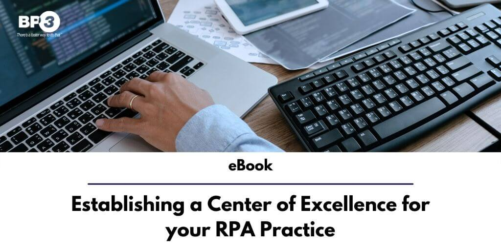 Establishing a Center of Excellence for Your RPA Practice