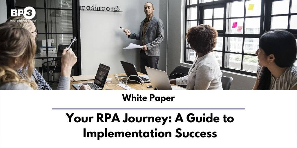 Your RPA Journey: A Guide to Implementation Success