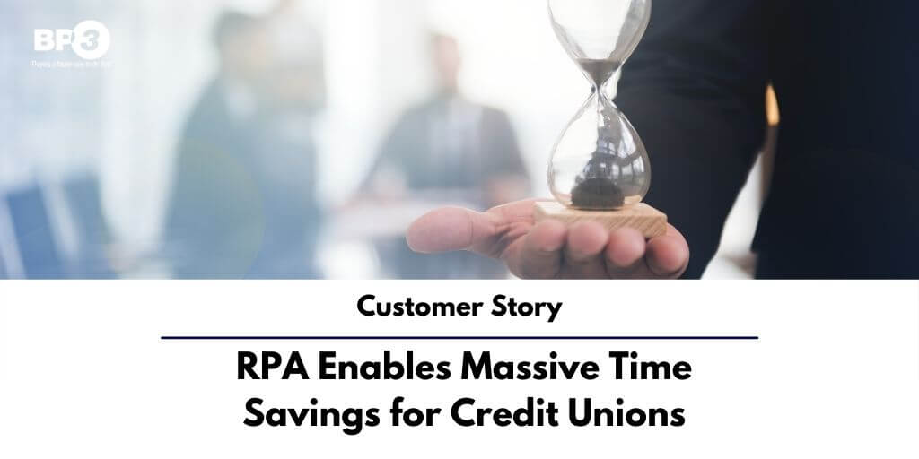 RPA Enables Massive Time Savings for Credit Unions
