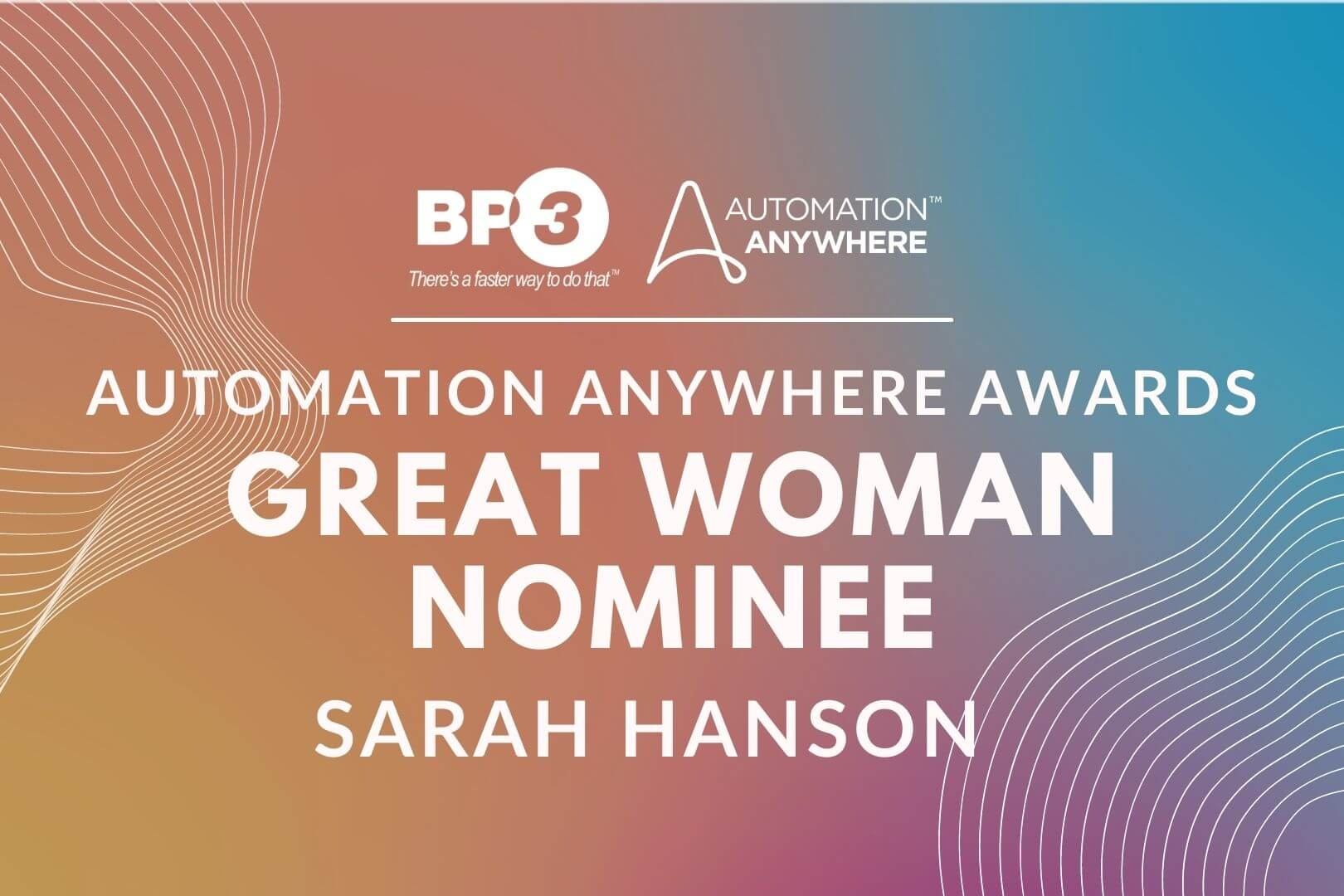 Congratulations to Sarah for being a nominee for Automation Anywhere's Great Woman Award. Well deserved!