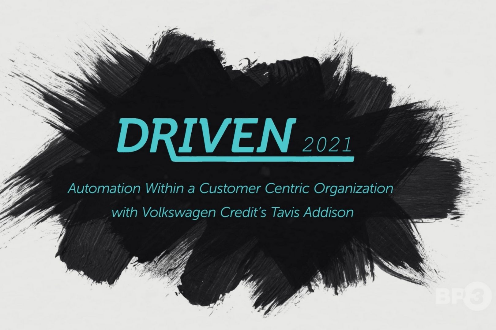Learn How Volkswagen Credit increased customer satisfaction during COVID | task automation and RPA | BP3 Global, Inc.