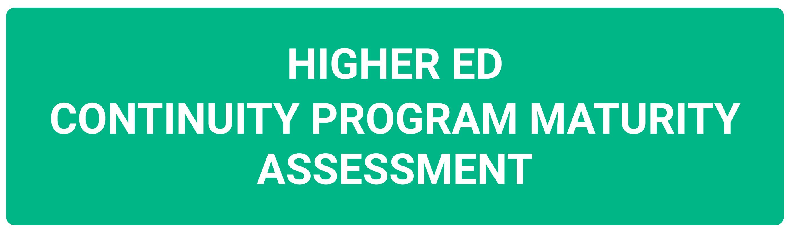Higher Ed Continuity Program Maturity Assessment