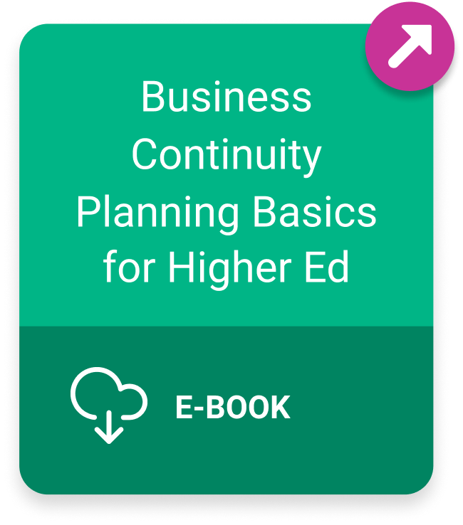 Ebook: Business Continuity Planning Basics for Higher Ed