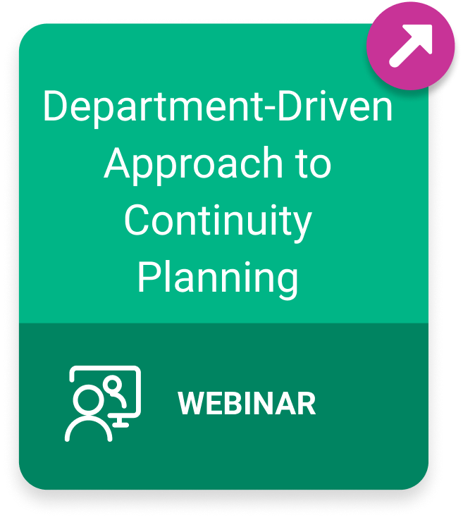 Webinar: Department-Driven Approach to Continuity Planning
