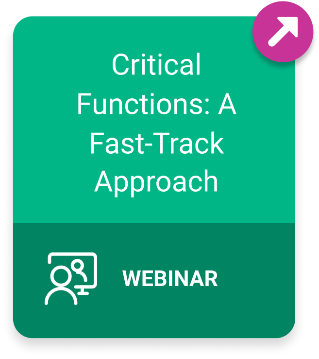 Webinar: Critical Functions: A Fast-Track Approach