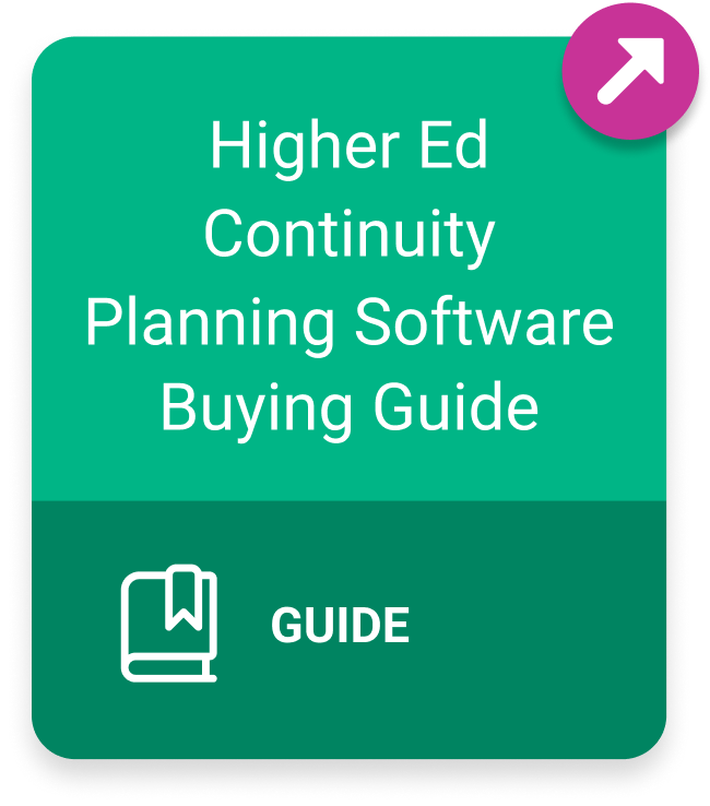Guide: Higher Ed Continuity Planning Software Buying Guide
