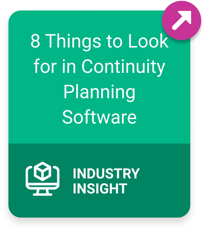 Link to 8 Things to Look for in Continuity Planning Software