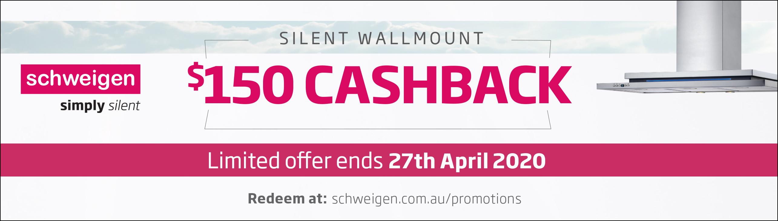 Schweigen $150 Wallmount Cashback 2020