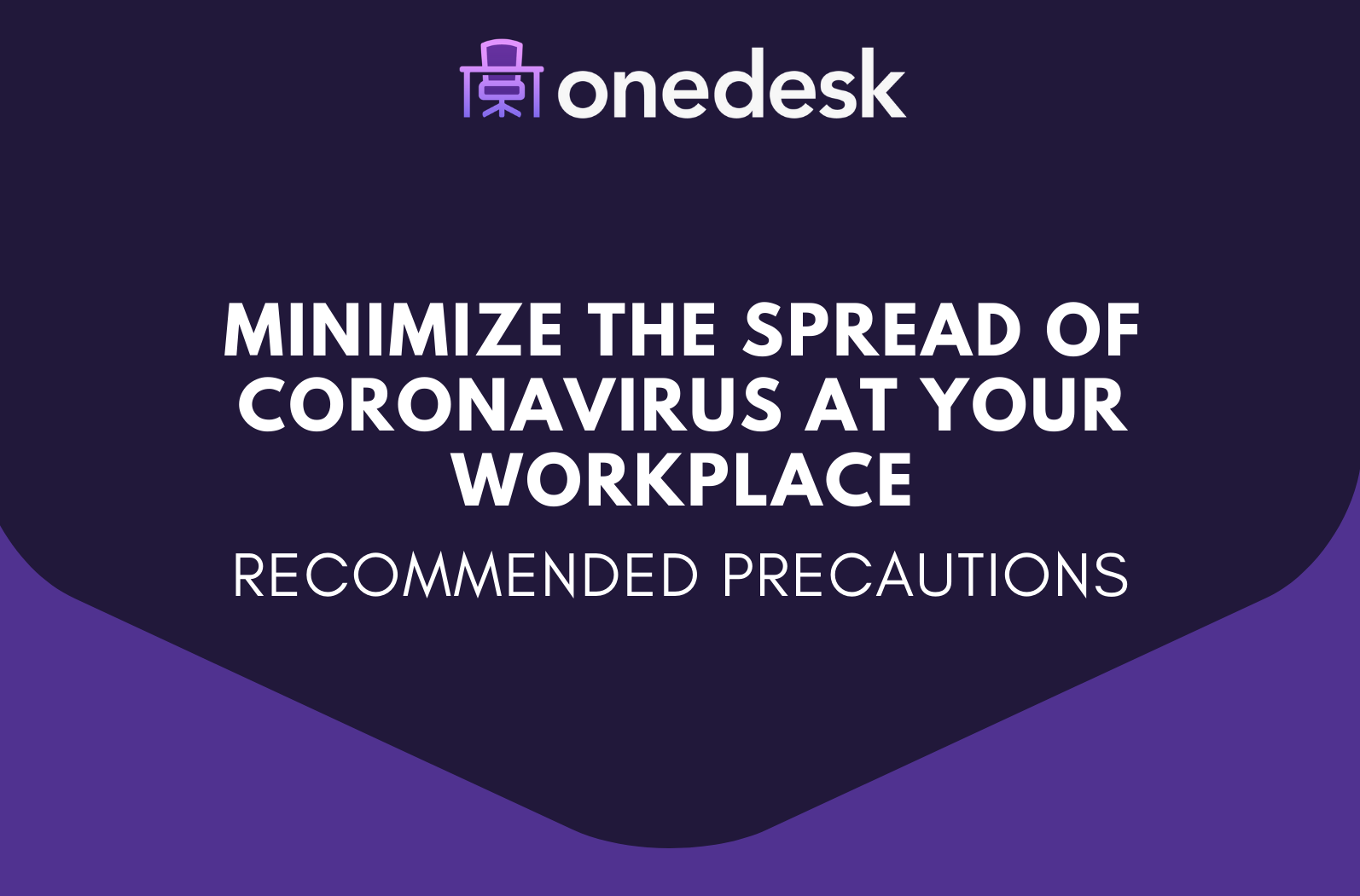 The Ultimate Guide To Minimizing The Spread Of Coronavirus At Your Workplace