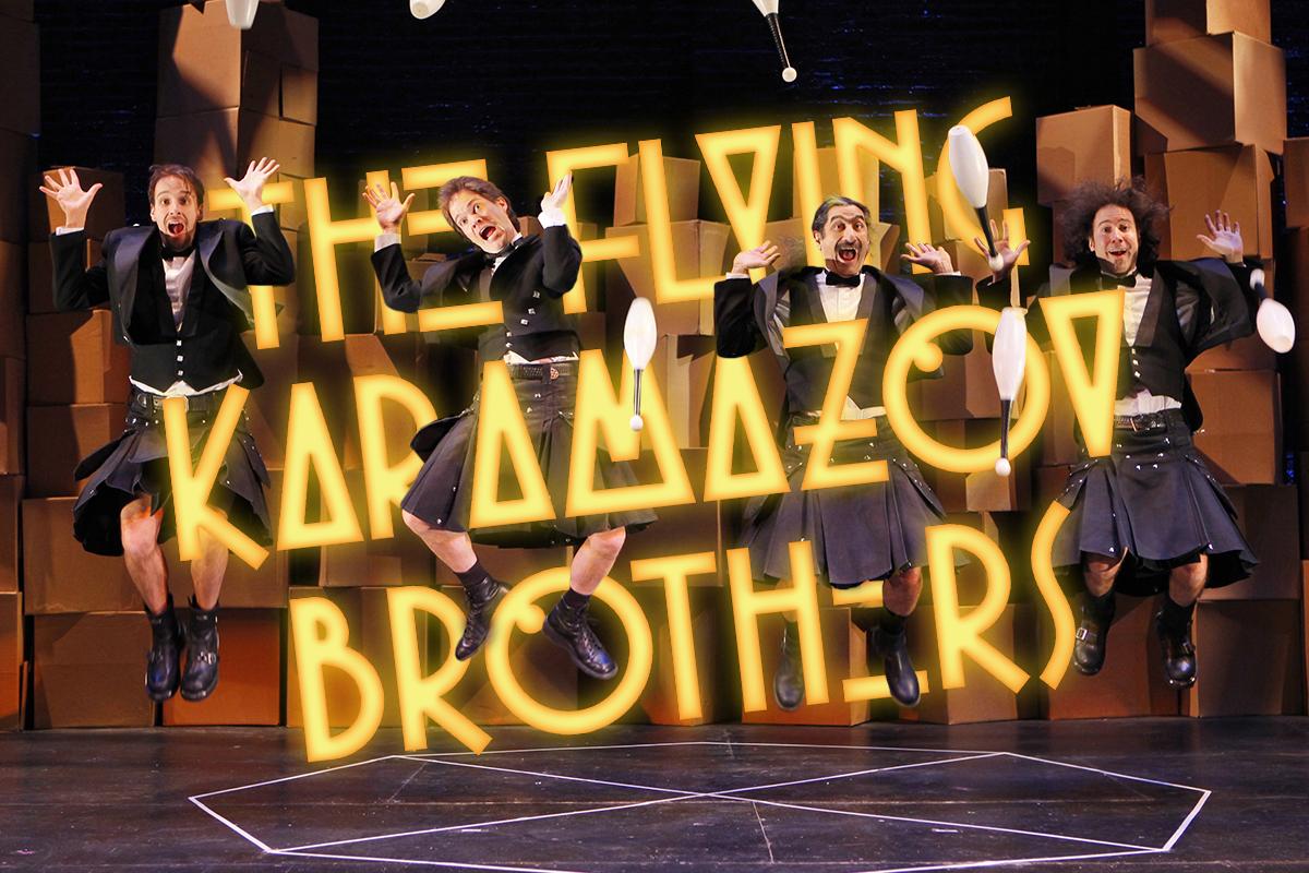 The Flying Karamazov Brothers