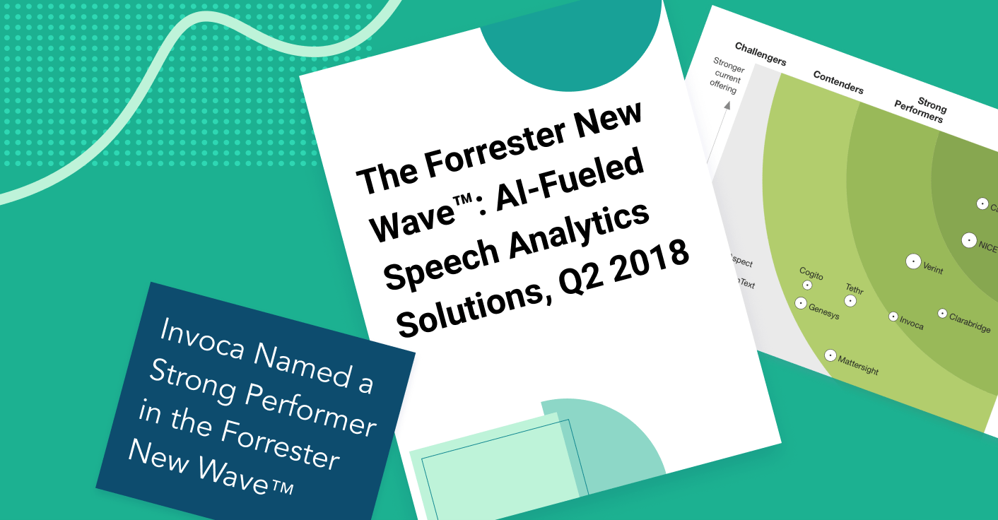 The Forrester New Wave™: AI-Fueled Speech Analytics Solutions