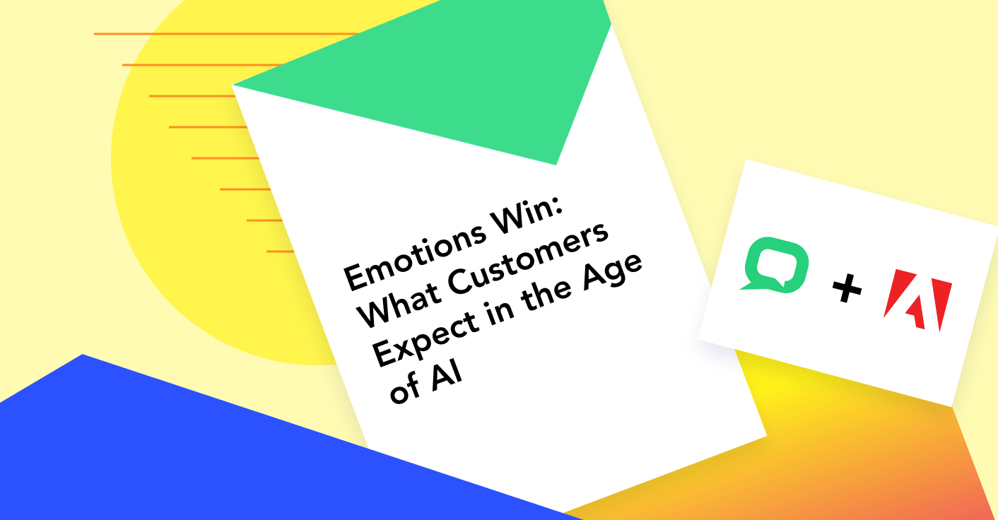 Emotions Win: What Customers Expect in the Age of AI