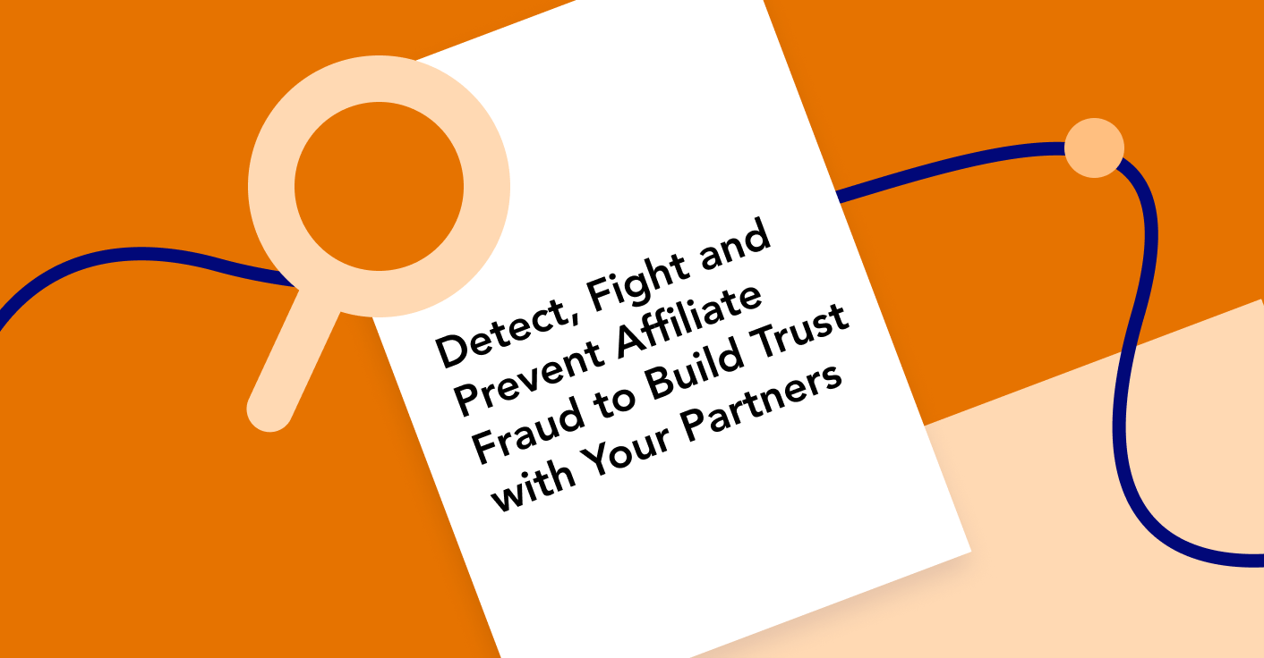 The Affiliate Fraud Prevention Playbook