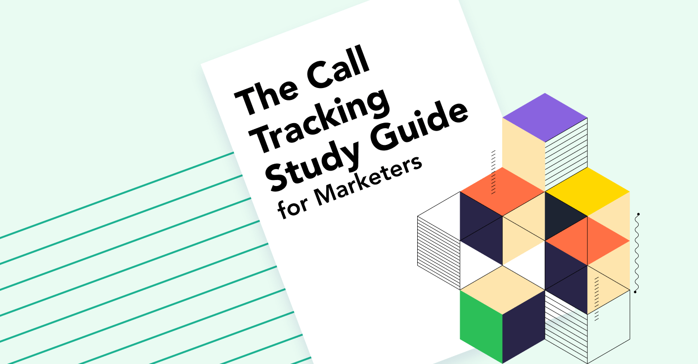 The Call Tracking Study Guide for Marketers