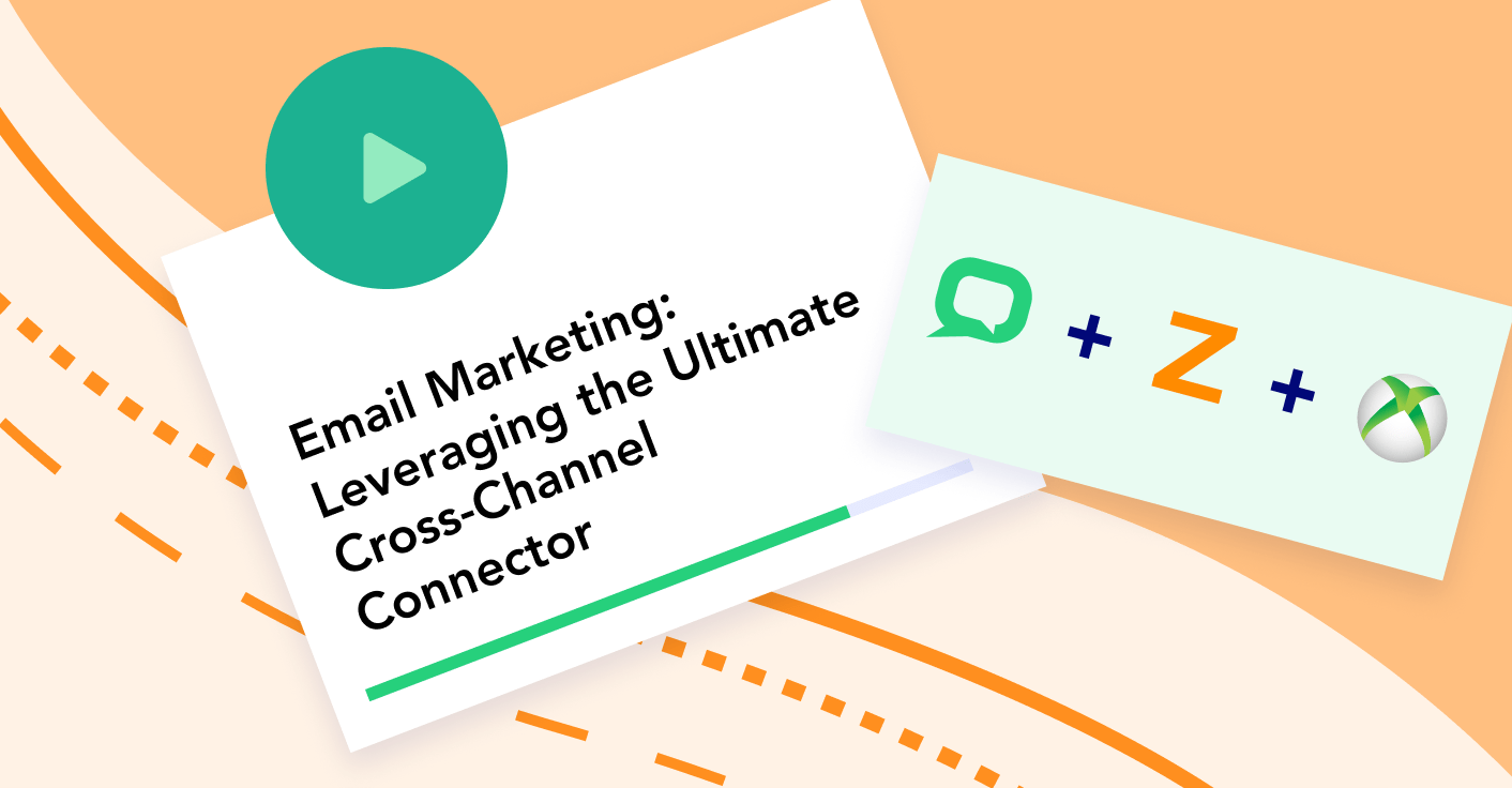 Email Marketing: Leveraging the Ultimate Cross-Channel Connector