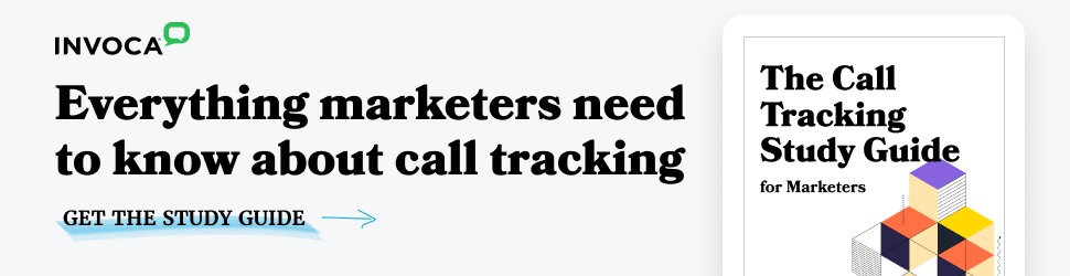 Everything marketers need to know about call tracking software