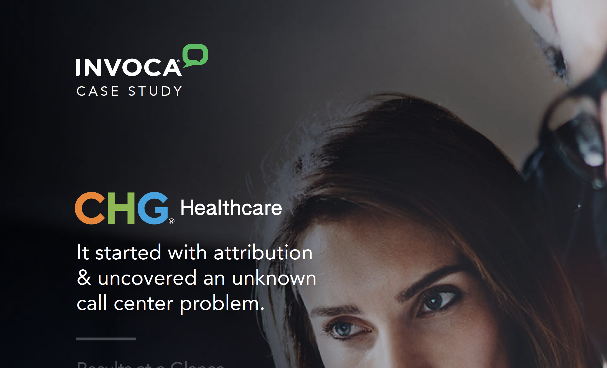 How Invoca Helped CHG Healthcare Improve Attribution & Uncover Call Center Issues