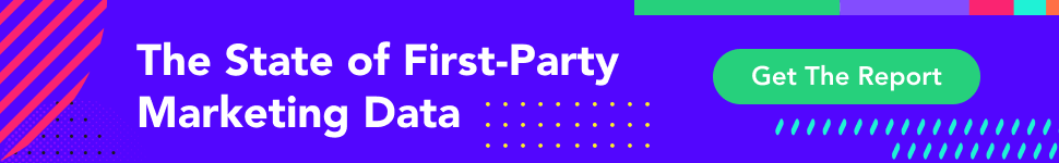 The state of first party marketing data report. Click to download.