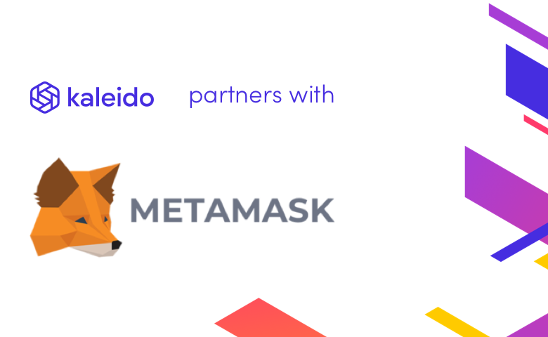 Kaleido Meets MetaMask