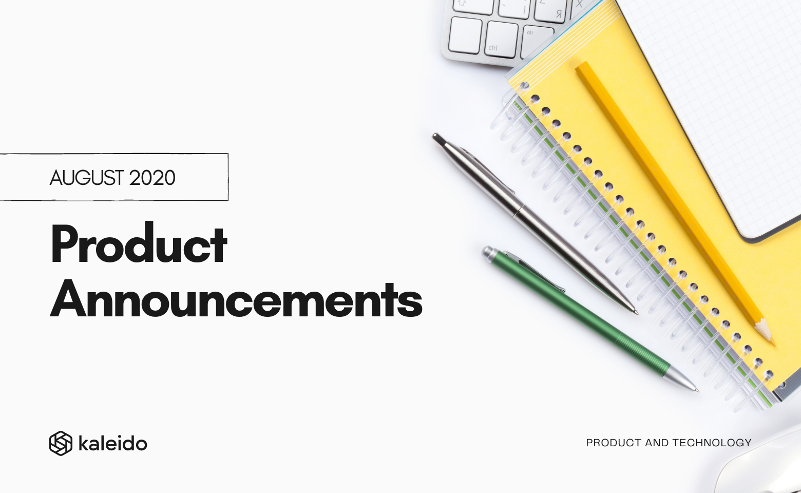Product Announcements August 2020