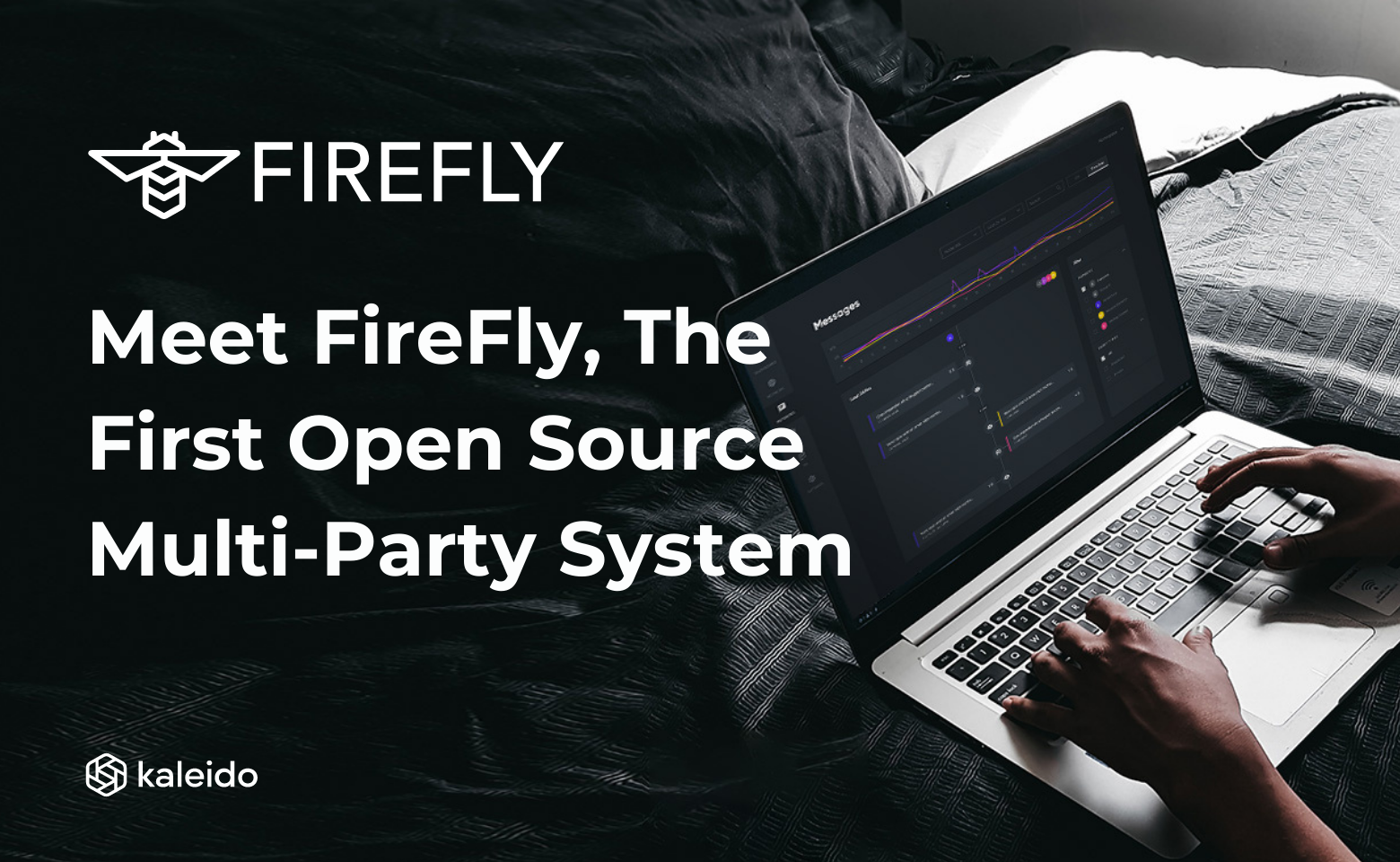 Meet FireFly, The 1st Open Source Multi-Party System for Blockchain