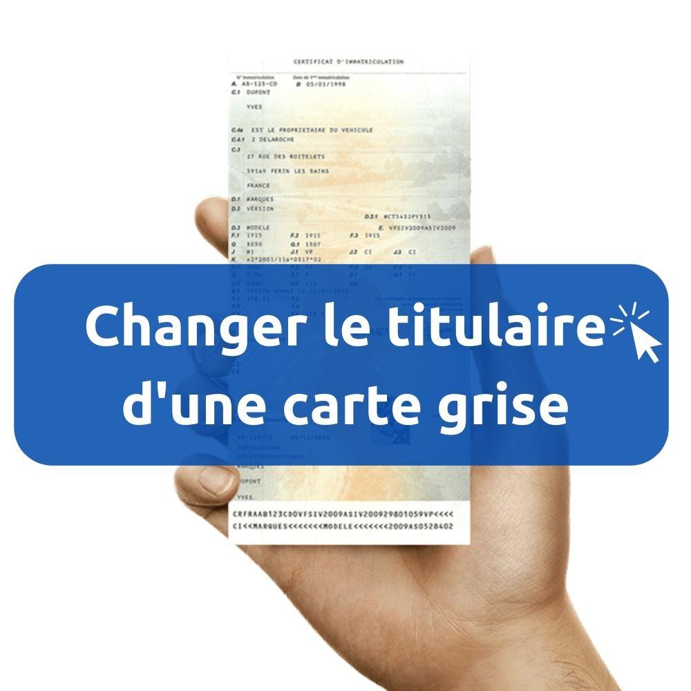 changement titulaire carte grise en ligne