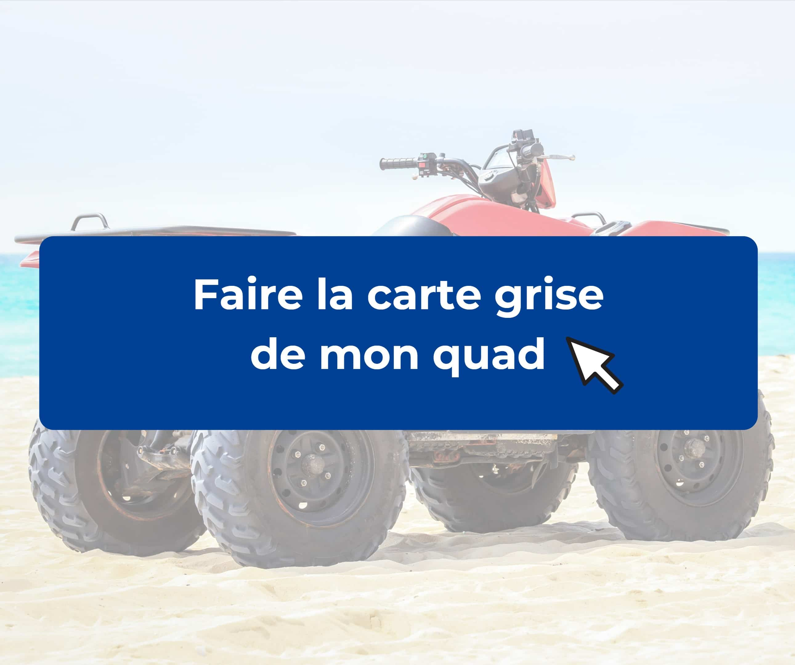 modification carte grise quad