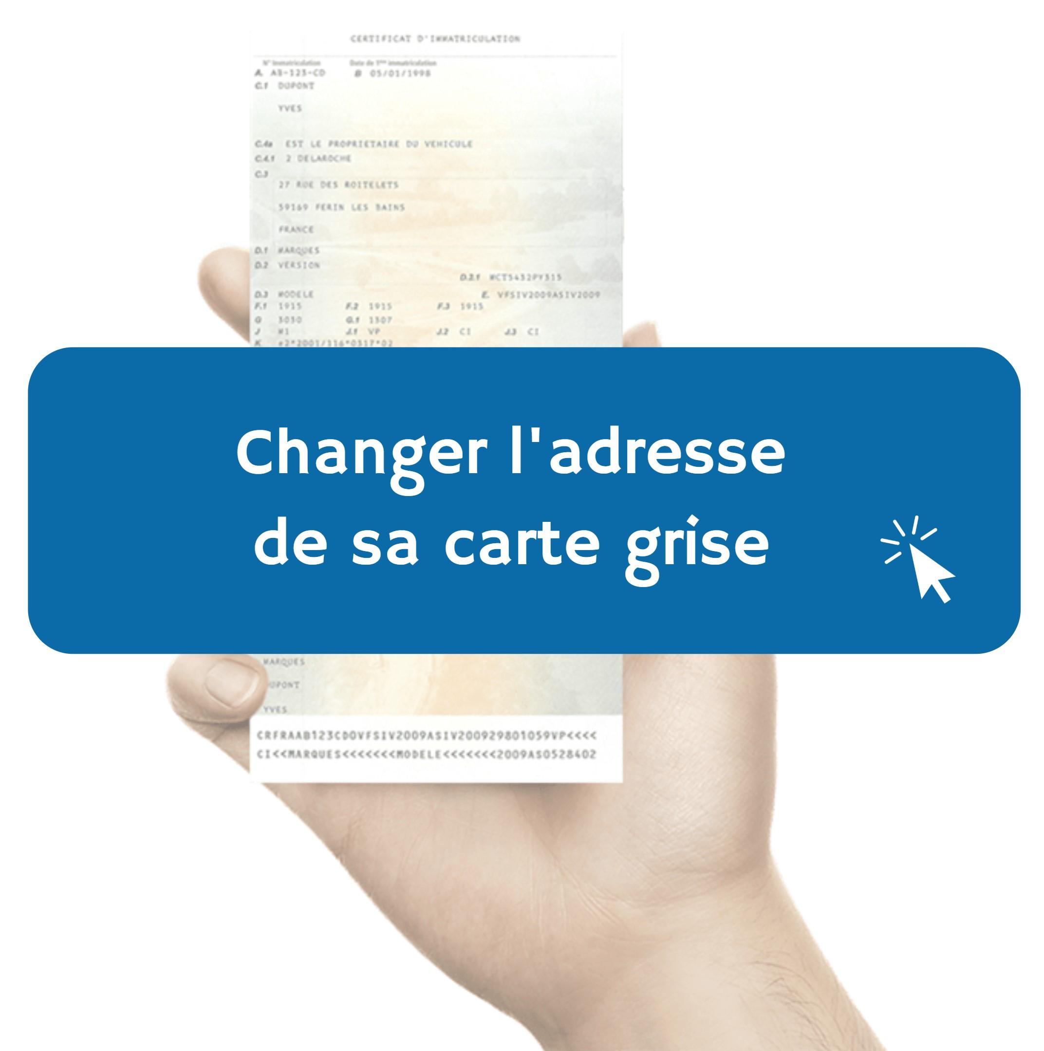 Changement d'adresse carte grise