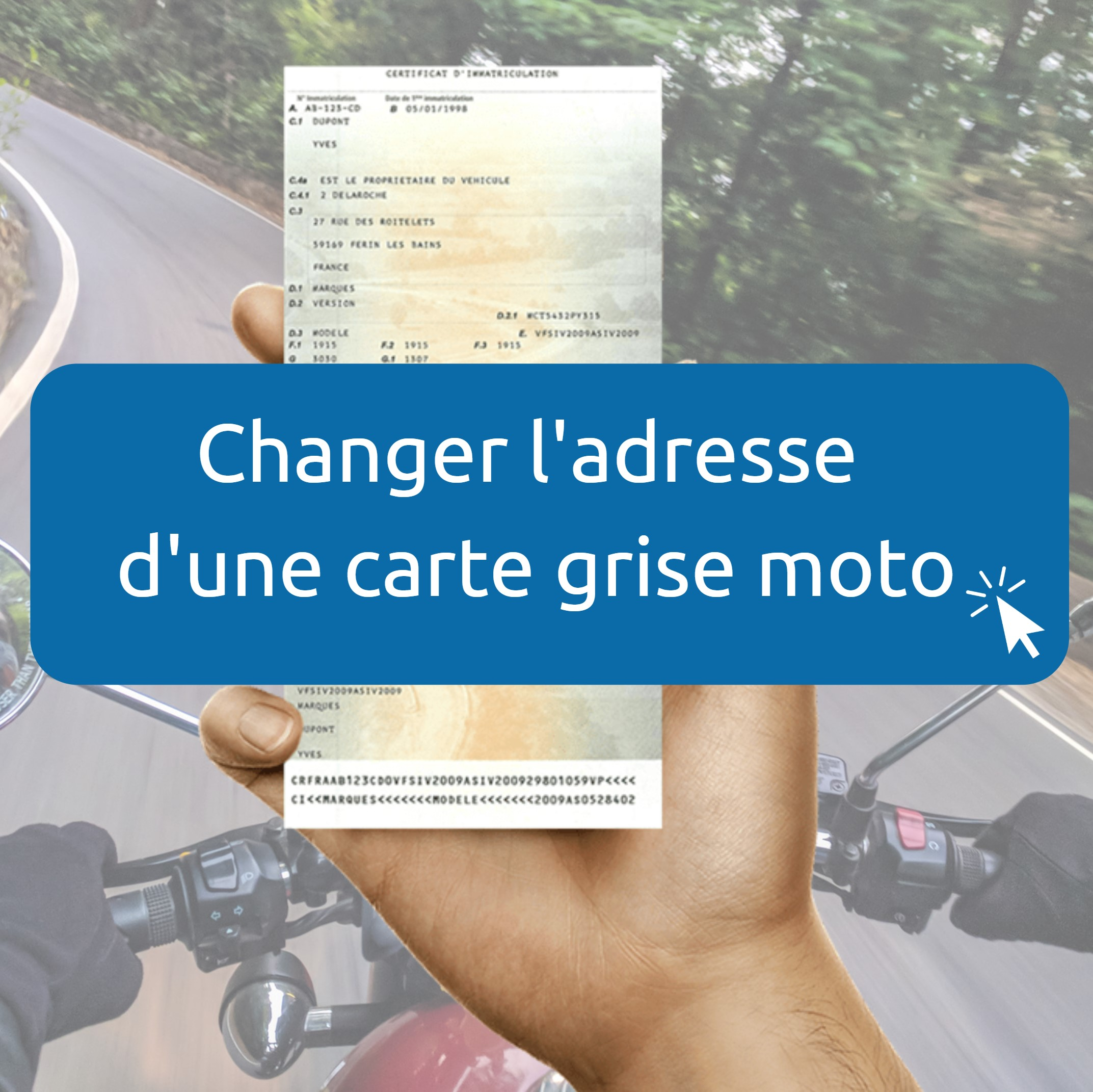 Changement adresse carte grise moto