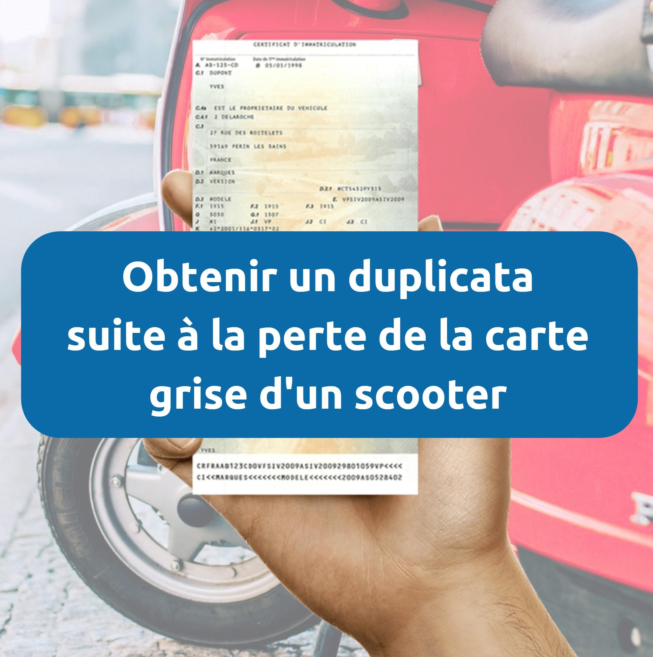 Perte carte grise scooter