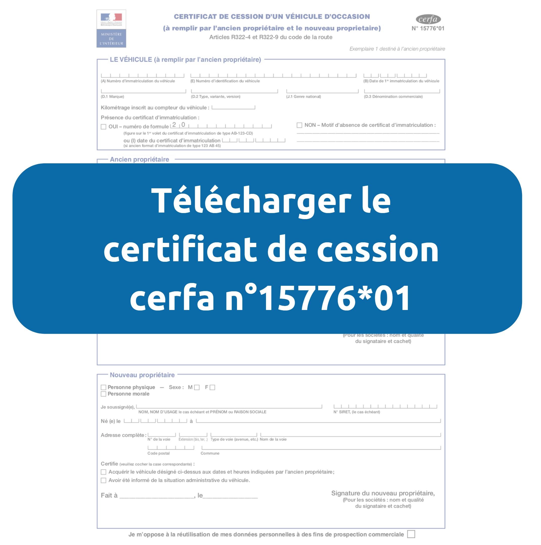 Remplir un certificat de cession