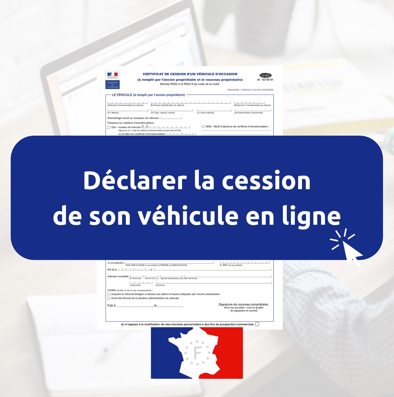 Déclaration de cession de véhicule qui garde quoi ?