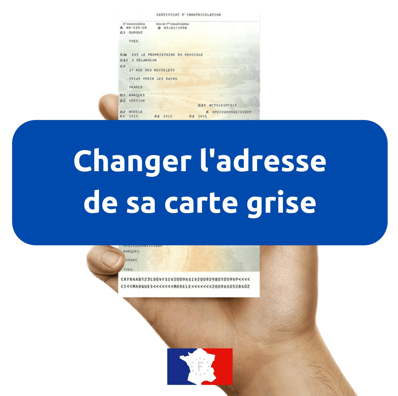 Changement adresse carte grise obligatoire ou pas