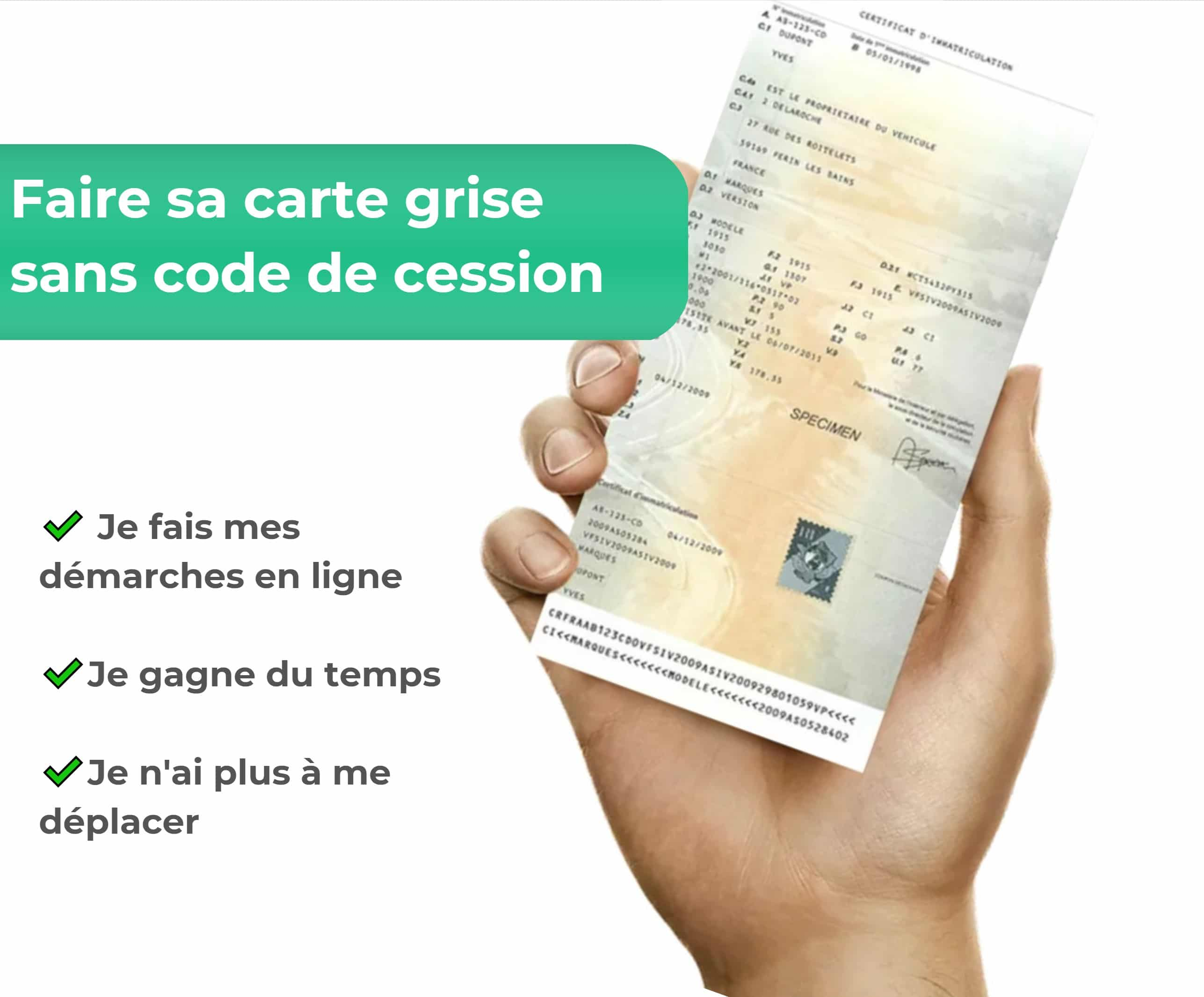 faire carte grise sans code de cession Carte grise sans code de cession ANTS : comment faire ?
