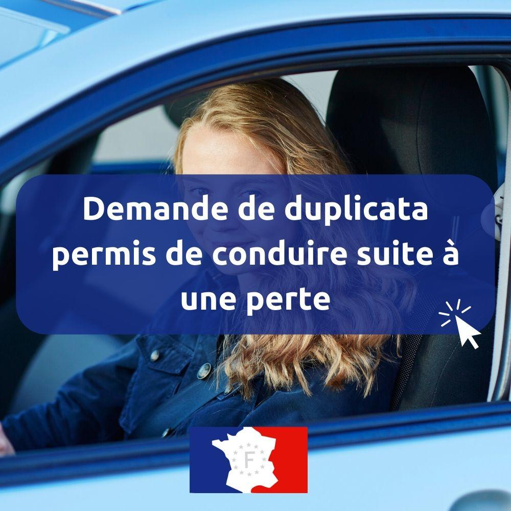 Demande de duplicata permis de conduire suite à une perte