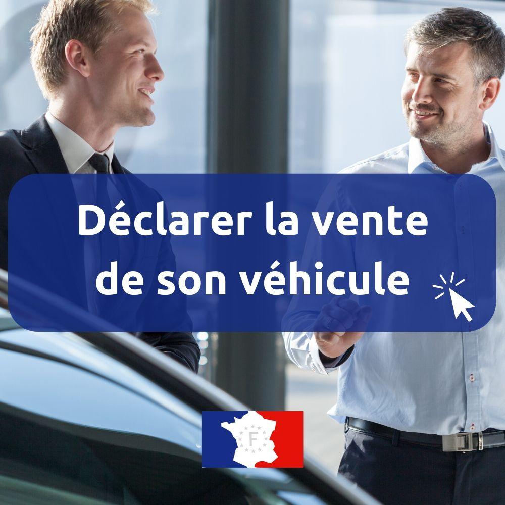 ANTS vente véhicule / je vends ma voiture