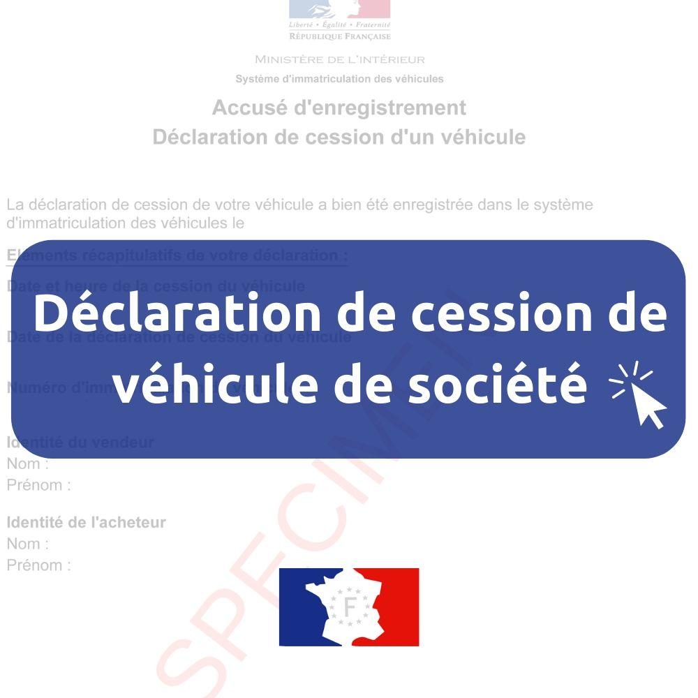 déclaration vente véhicule société