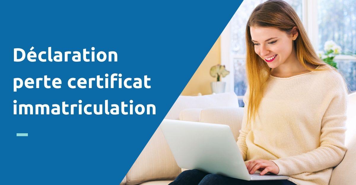 déclaration perte certificat immatriculation