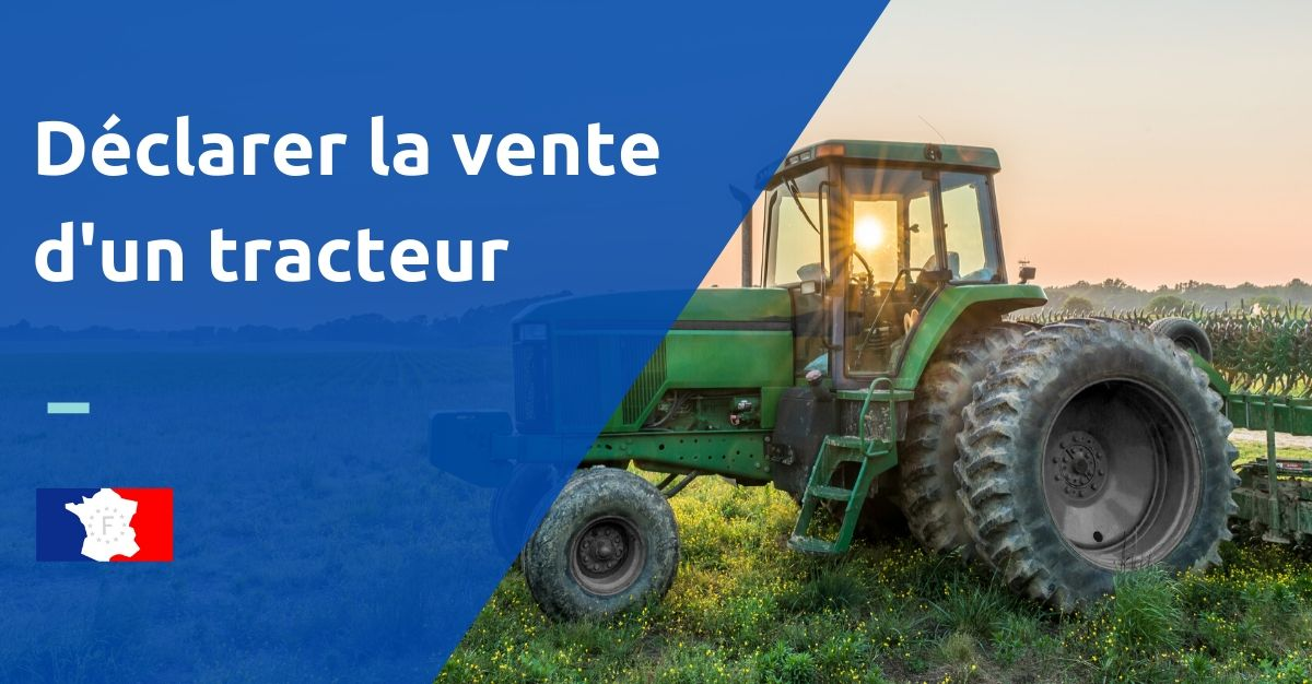 déclaration vente tracteur