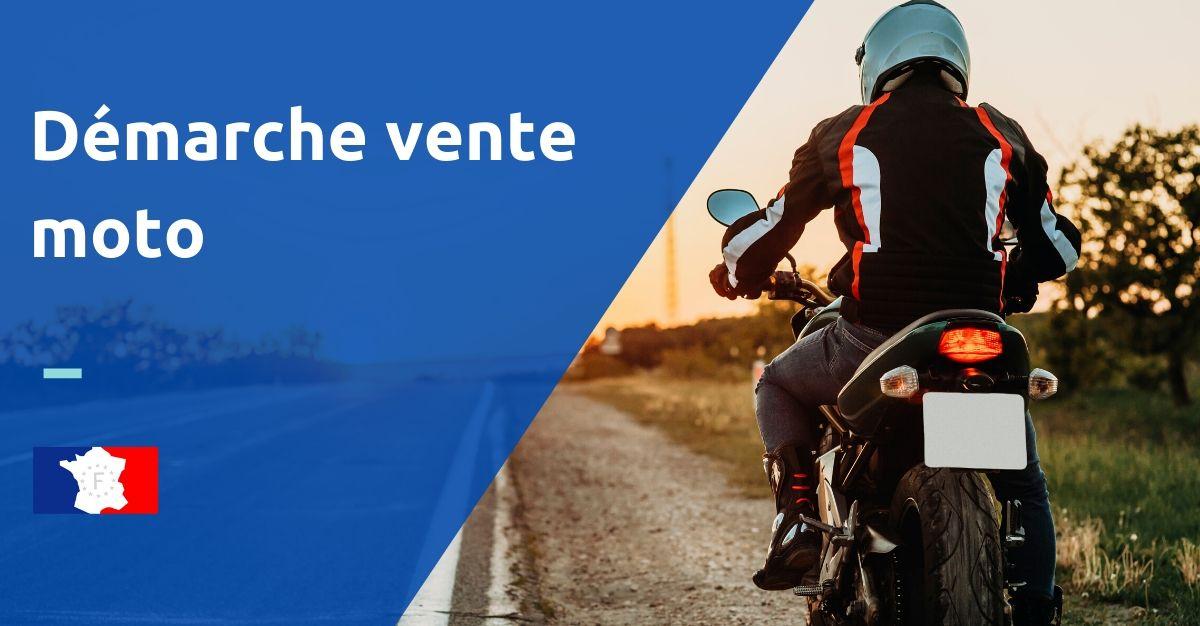 démarche vente moto