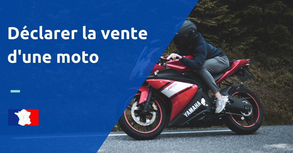 déclarer la vente d'une moto