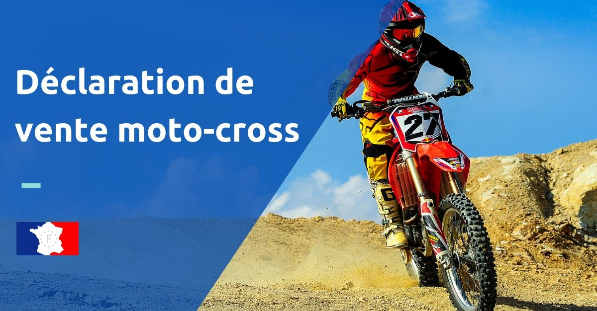 déclaration de vente moto-cross