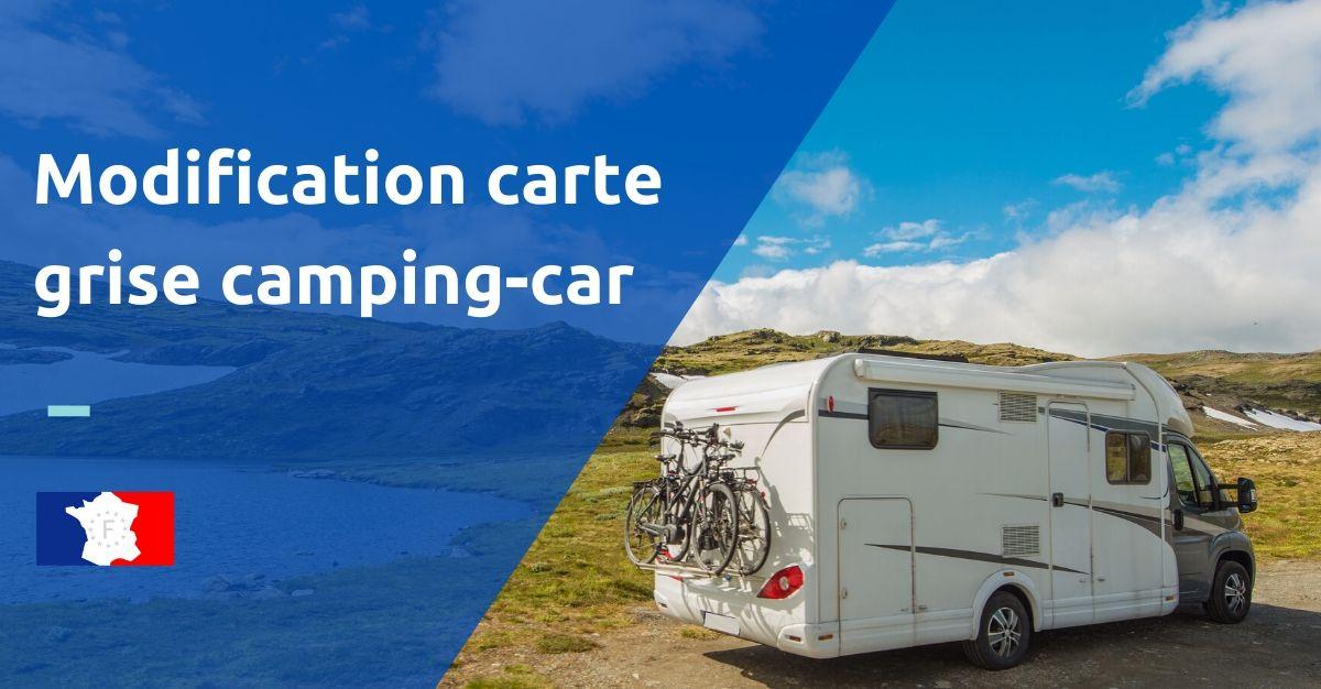 modification carte grise camping car