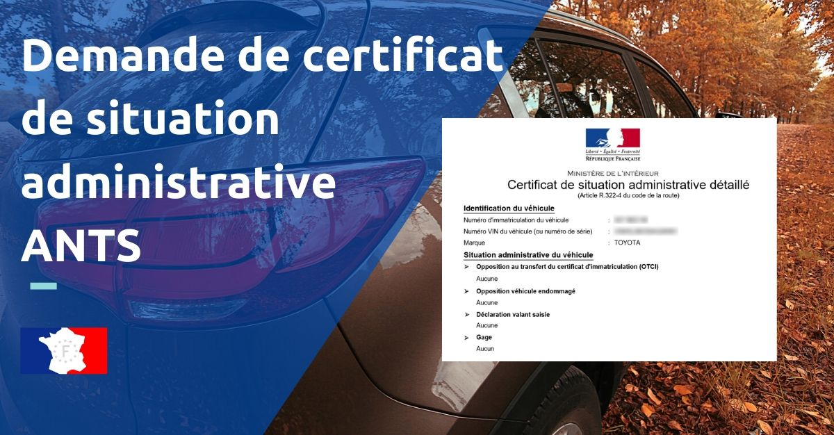 Demande de certificat de situation administrative ants