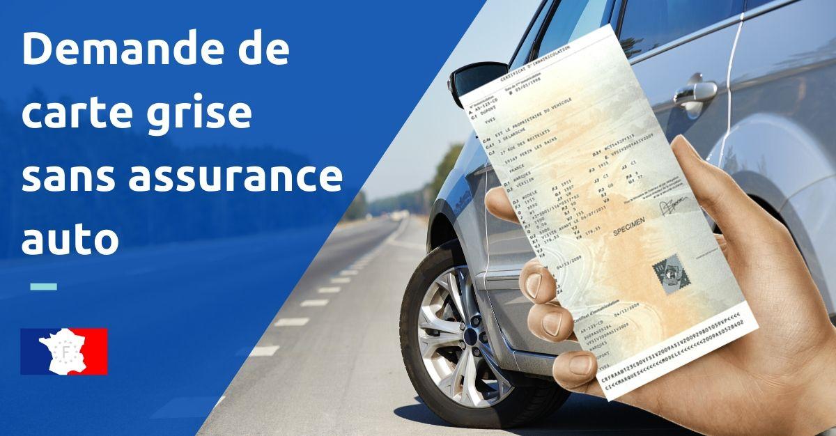 carte grise sans assurance auto