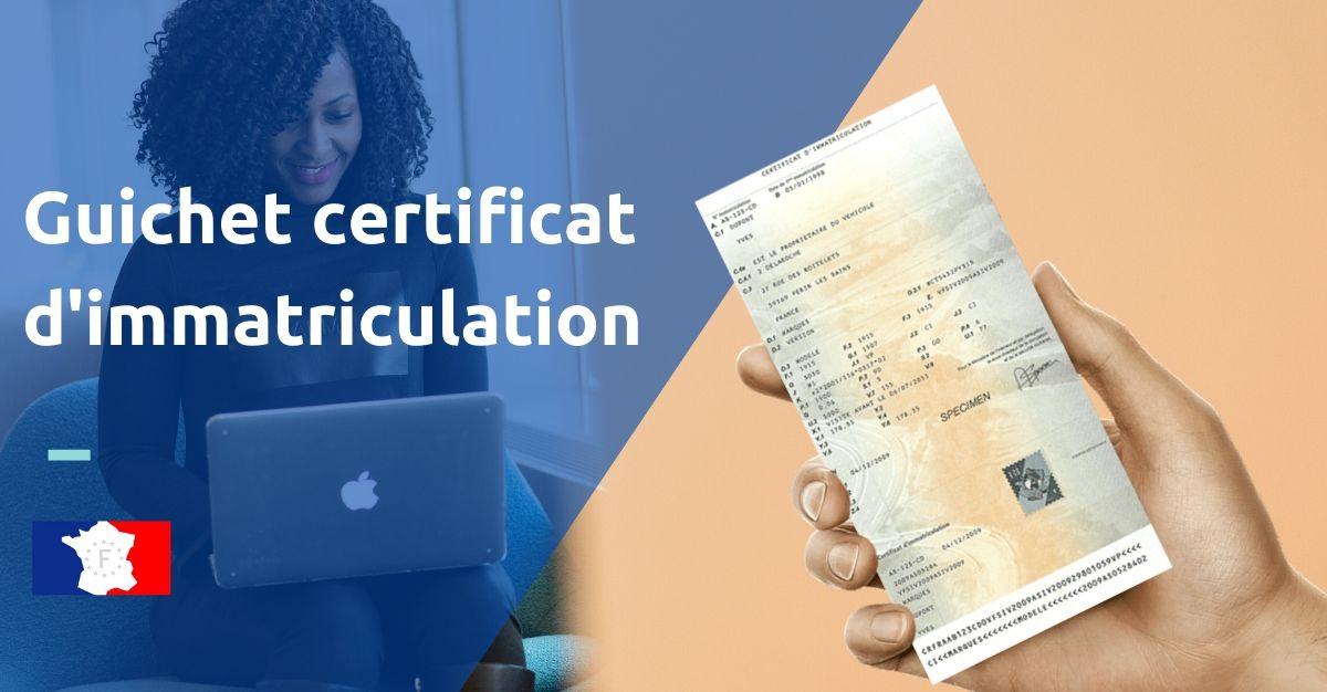 guichet certificat d'immatriculation