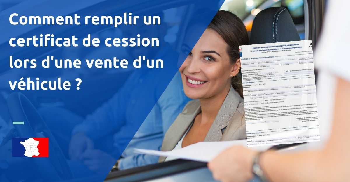 remplir certificat de cession véhicule