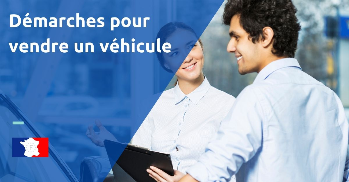 démarches pour vendre un véhicule