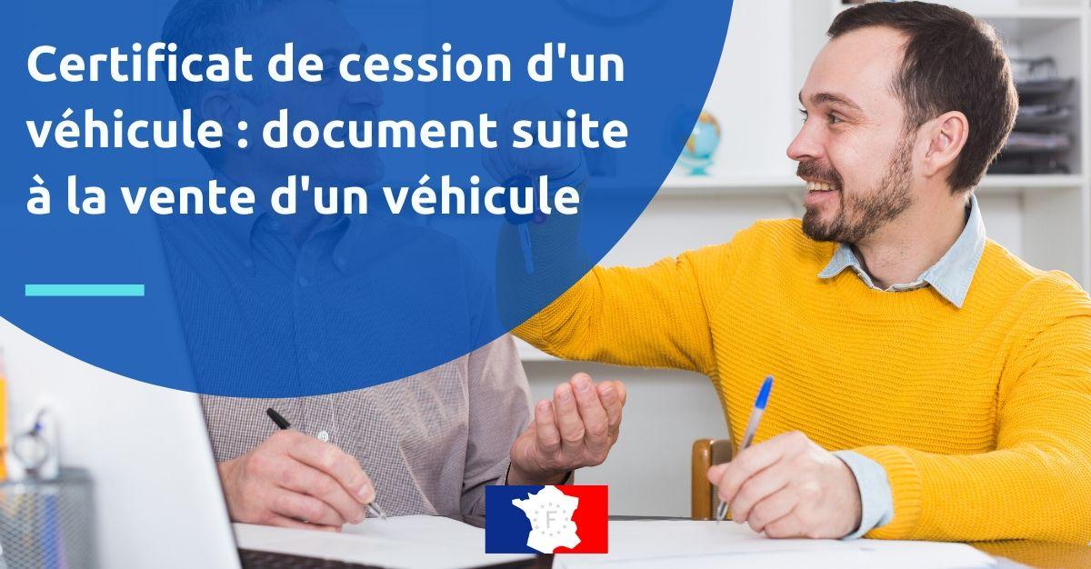 certificat de cession d'un véhicue document vente voiture