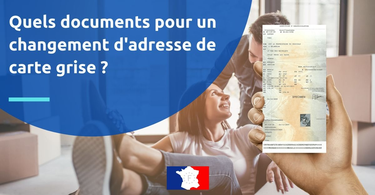 changement adresse carte grise document